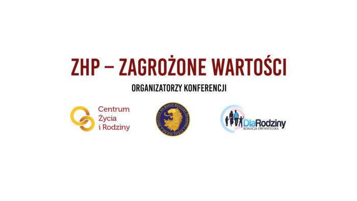 ZHP - ZAGROŻONE WARTOŚCI. Konferencja prasowa z udziałem ekspertów - relacja na FB